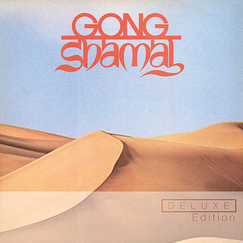 Shamal (Deluxe Edition) de Gong