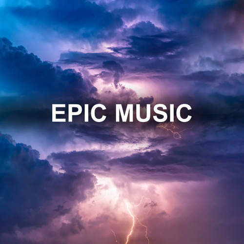 Epic Music by Various Artists