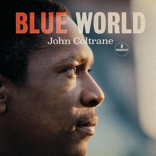 Blue World von John Coltrane