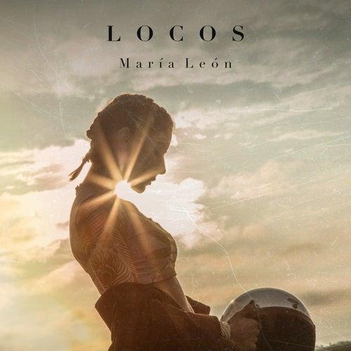 Locos de María León