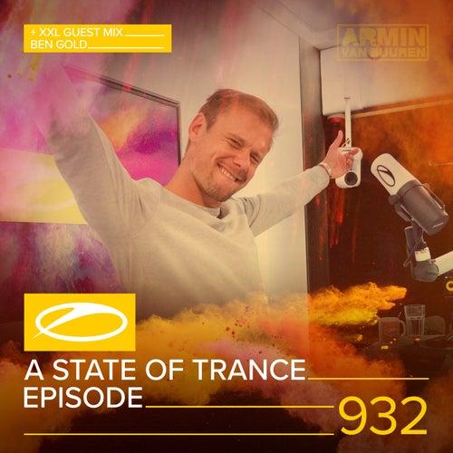 ASOT 932 - A State Of Trance Episode 932 (+XXL Guest Mix: Ben Gold) von Armin Van Buuren