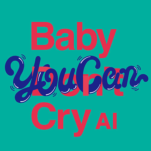 Baby You Can Cry de Various Artists