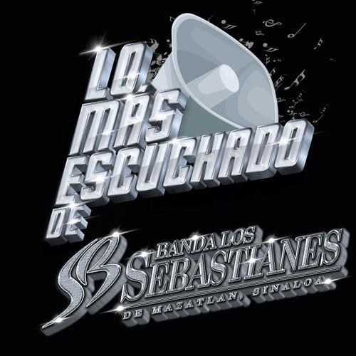 Lo Más Escuchado De de Banda Los Sebastianes