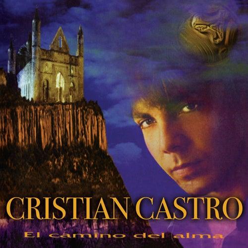 El Camino Del Alma de Cristian Castro