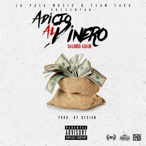 Adicto Al Dinero by Galindo Again
