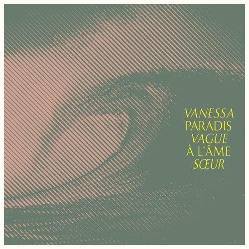 Vague à l'âme sœur de Vanessa Paradis