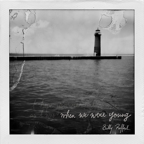 When We Were Young by Billy Raffoul