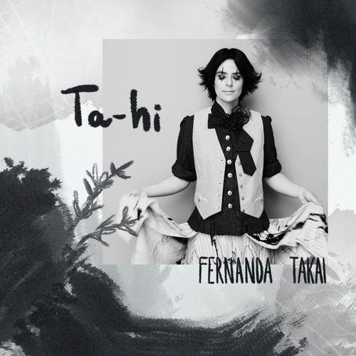 Ta-Hi (Pra Você Gostar de Mim) by Fernanda Takai
