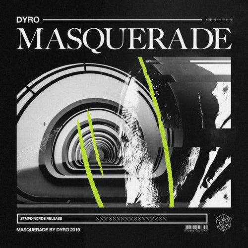 Masquerade von Dyro