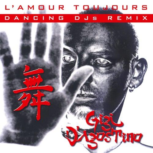 Lamour Toujours De Gigi Dagostino Napster