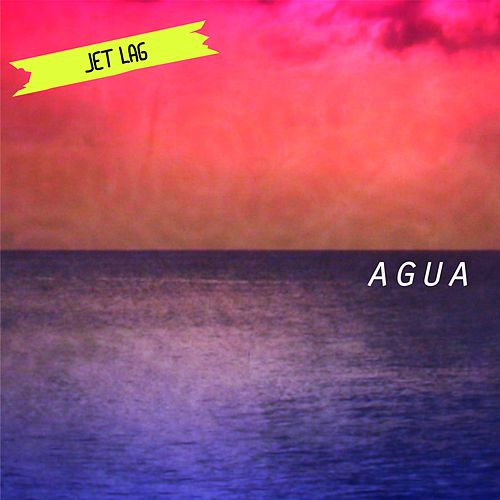 Agua by Jet Lag