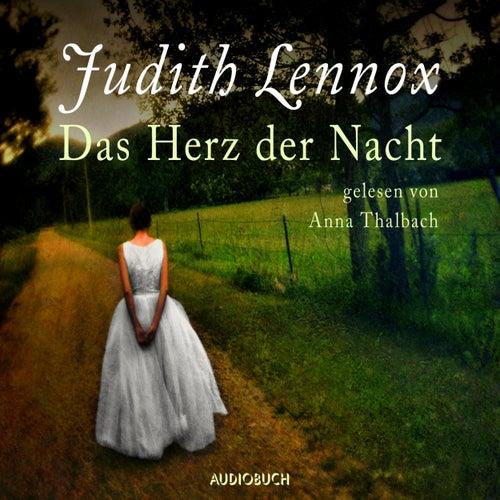Das Herz der Nacht (Gekürzt) von Judith Lennox