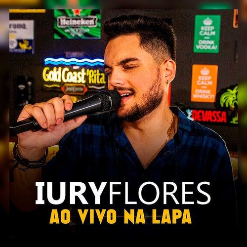 Ao Vivo na Lapa de Iury Flores