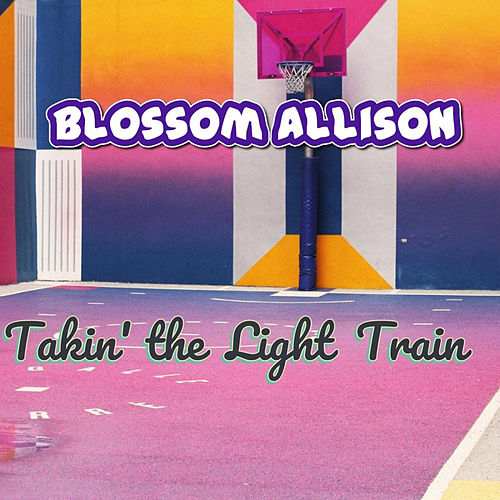 Takin' The Light Train de Blossom Allison