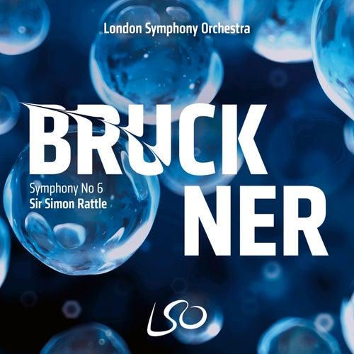 Bruckner: Symphony No. 6 by London Symphony Orchestra