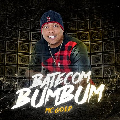 Bate Com Bumbum by Mc Gold
