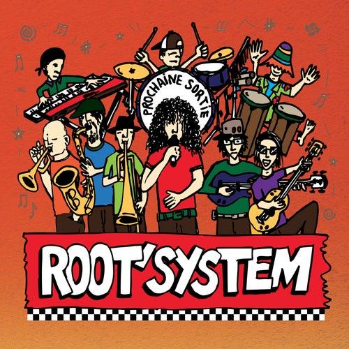 Prochaine sortie de Root' System