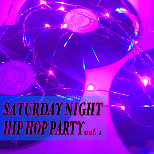 Saturday Night Hip Hop Party vol. 1 de Various Artists