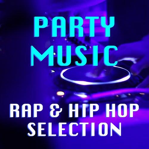 Party Music Rap & Hip Hop Selection de Various Artists