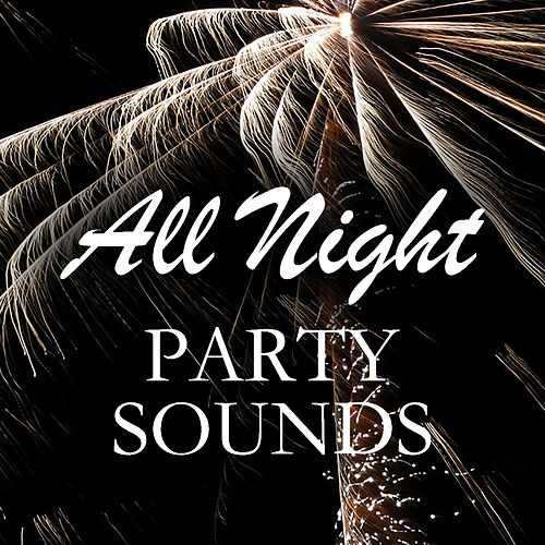 All Night Party Sounds de Various Artists
