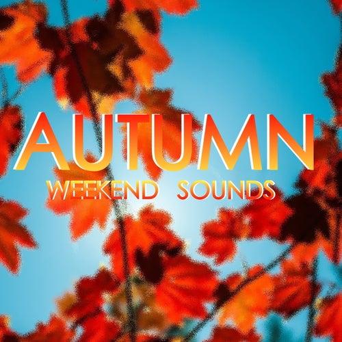 Autumn Weekend Sounds von Various Artists