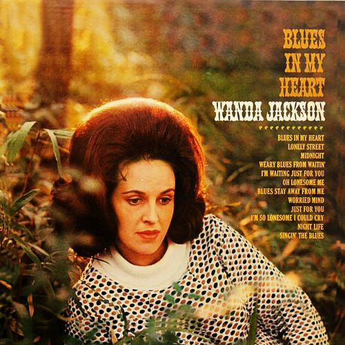 Blues In My Heart von Wanda Jackson
