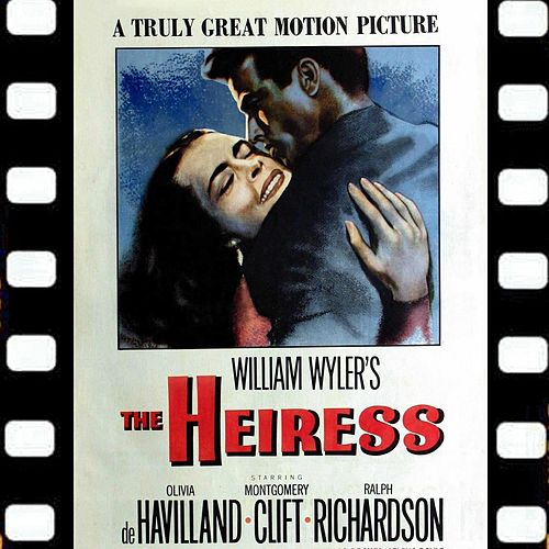 The Heiress Suite (From 'The Heiress' Original Soundtrack) von Aaron Copland