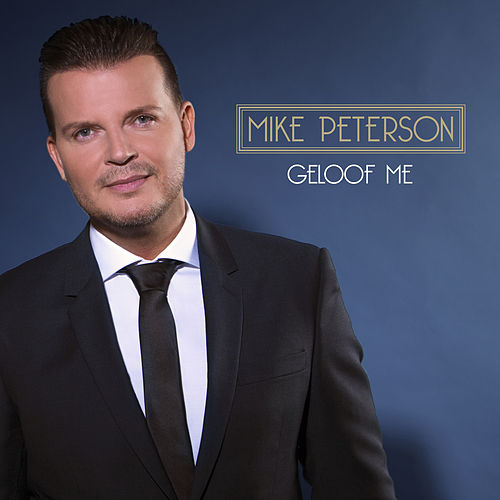 Geloof Me de Mike Peterson