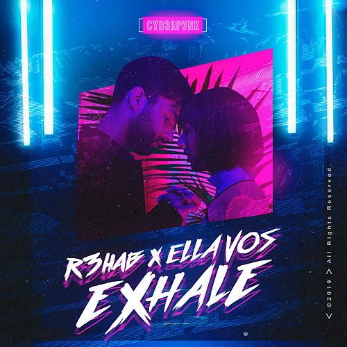 Exhale by R3HAB