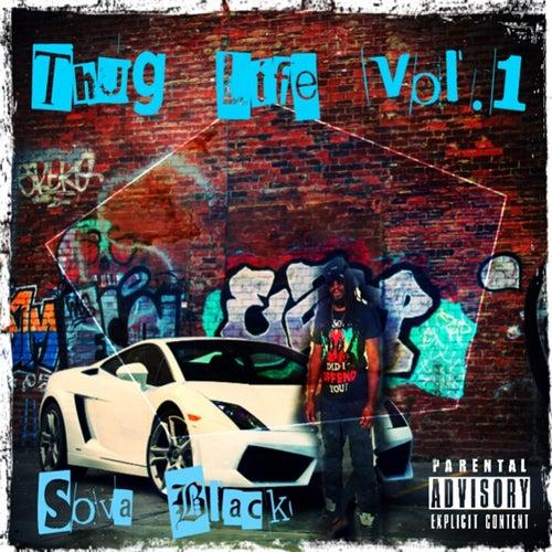 Thug Life, Vol. 1 by Sova Black