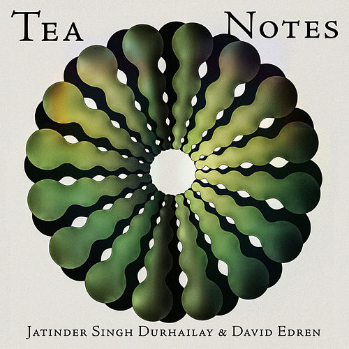 Tea Notes by Jatinder Singh Durhailay