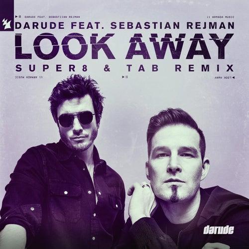 Look Away (Super8 & Tab Remix) de Darude