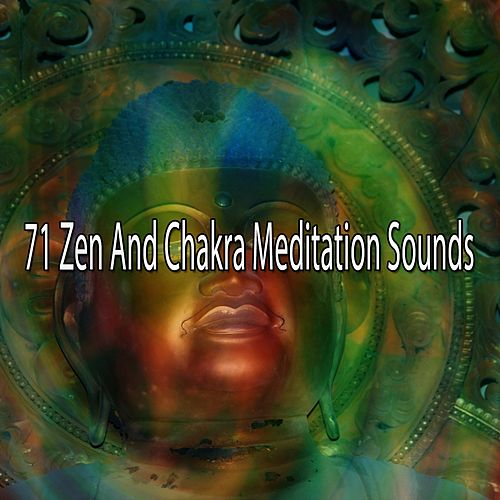 71 Zen and Chakra Meditation Sounds von Study Concentration