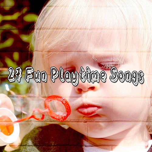 27 Fun Playtime Songs de Canciones Para Niños