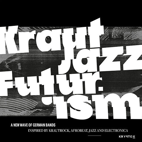 Mathias Modica presents Kraut Jazz Futurism de Various Artists