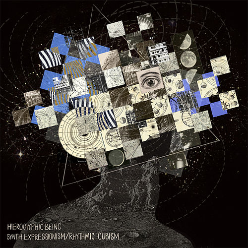 Synth Expressionism/Rhythmic Cubism by Hieroglyphic Being