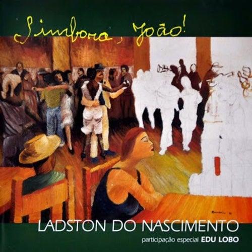 Simbora, João! de Ladston Do Nascimento