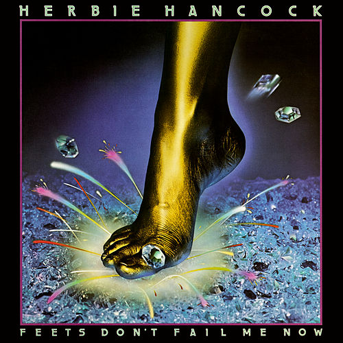 Feets Don't Fail Me Now (Expanded Edition) de Herbie Hancock