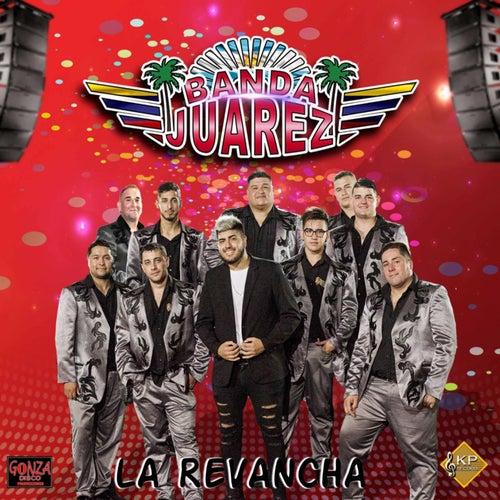 La Revancha von Banda Juarez
