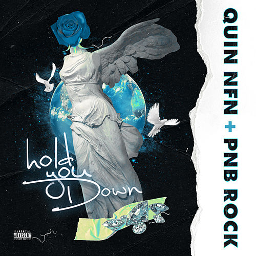 Hold You Down by Quin Nfn