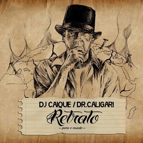 Retrato (Para o Mundo) de DJ Caique