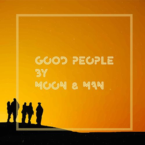 Good People by Moon