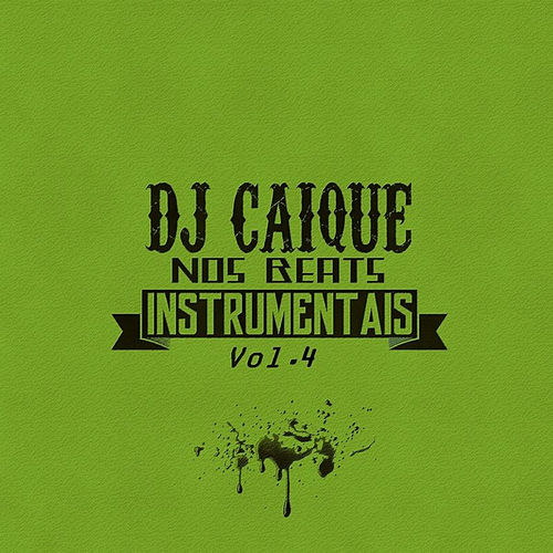 Nos Beats, Vol. 4 von DJ Caique