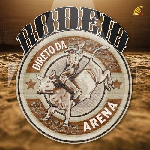 Rodeio - Direto da Arena de Vários Artistas