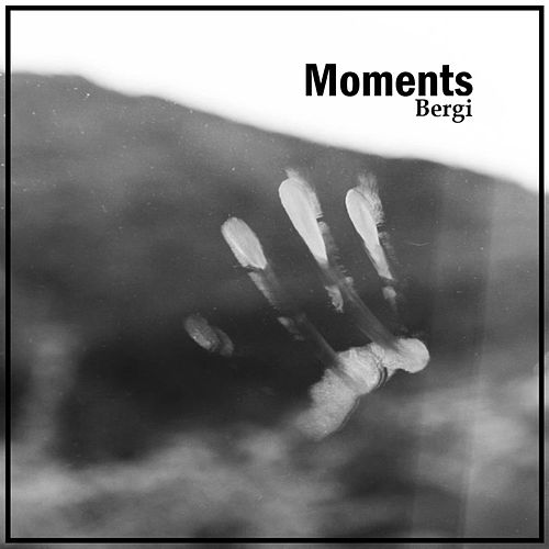 Moments by Bergi