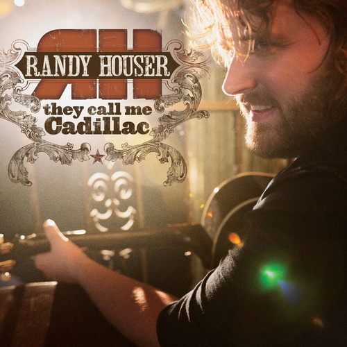 They Call Me Cadillac (Deluxe Edition) by Randy Houser