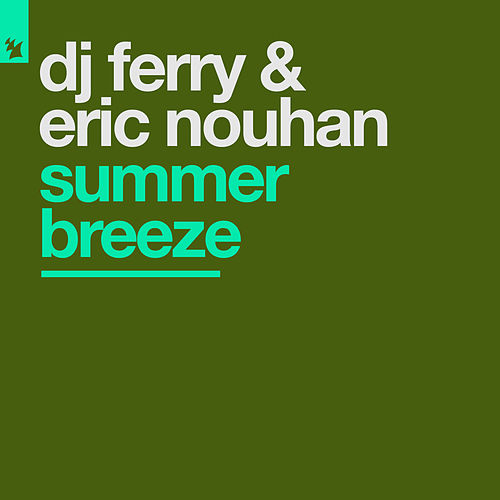 Summer Breeze von Ferry Corsten