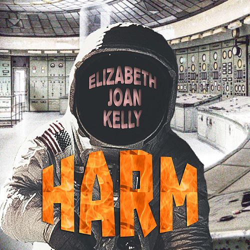 Harm by Elizabeth Joan Kelly