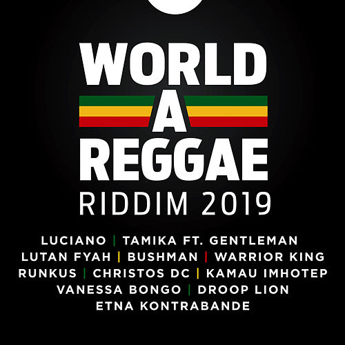 World-A-Reggae Riddim 2019 von Various Artists
