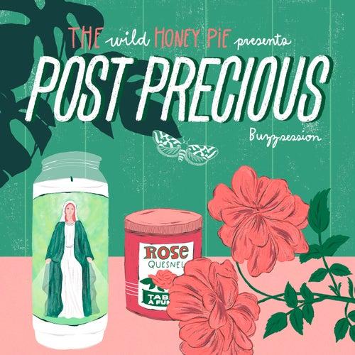The Wild Honey Pie Buzzsession de Post Precious